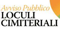 MANIFESTAZIONE DI INTERESSE PER LA CONCESSIONE IN PRENOTAZIONE DI LOCULI COMUNALI